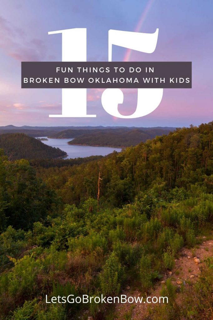 Fun Things to Do in Broken Bow OK with kids-Lets Go Broken Bow