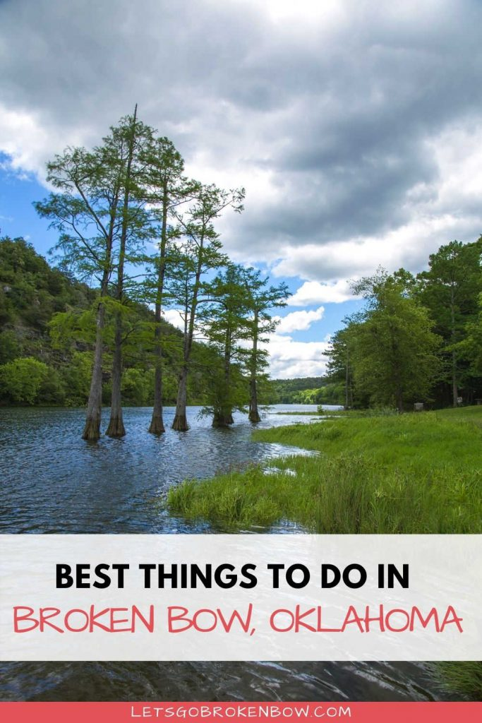 Best Things to Do in Broken Bow Oklahoma-Lets Go Broken Bow