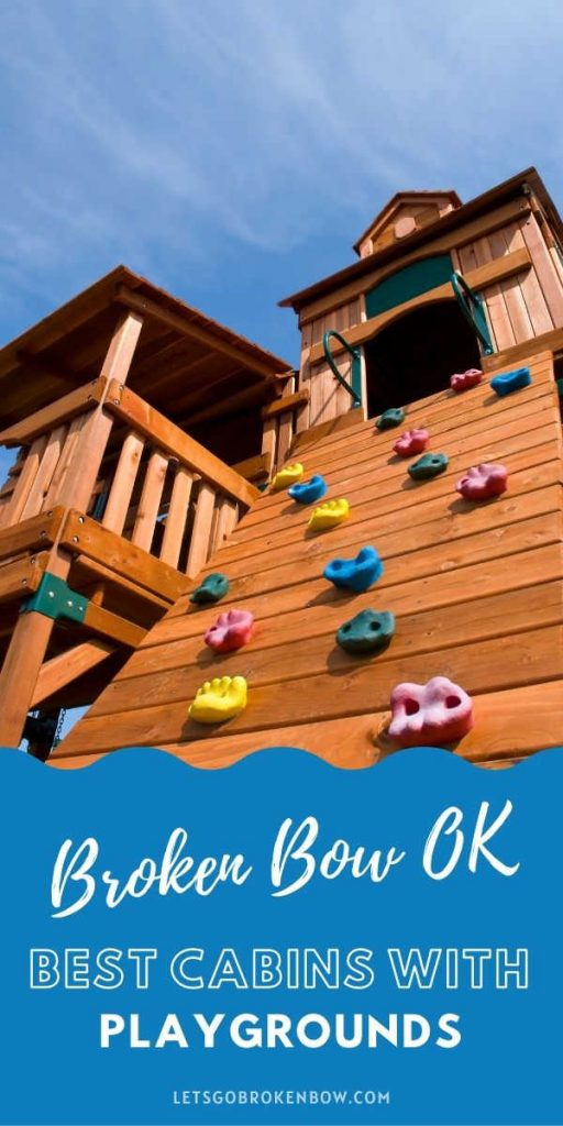 Best Broken Bow Cabins with Playgrounds